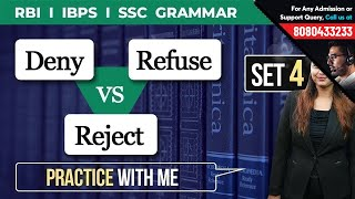Deny vs Refuse vs Reject - Grammar Set 4 for IBPS- RBI - SSC - Practice with Pratibha Ma-am
