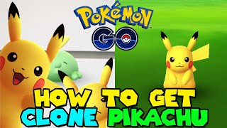 How to get CLONE PIKACHU in Pokemon Go - POKEMON DAY EVENT
