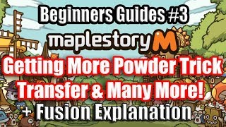 Easiest Way to Get Powder - Trick - Fusion Beginners Guides Episode 3 - MapleStory M -
