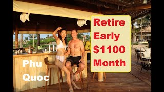 Retire Early on 1100 USD Month in Phu Quoc Vietnam